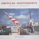 AMERICAN INDEPENDENTS Eighteen Color Photographers / Sally Eauclaire