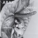 TOMBEAU TOKYO / Nobuyoshi Araki