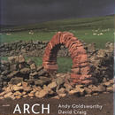 ARCH  Andy Goldsworthy  / David Craig