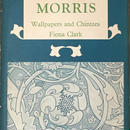 WILLIAM MORRIS Wallpapers and Chinese / Fiona Clark
