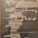 KOMPOSITIONEN IN SCHWARZ UND WEIB / Fritz Kuhn