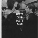 BLITZ CLUB BLITZ KIDS  / Homer Sykes