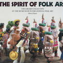 THE SPIRIT OF FOLK ART / Henry Glassie