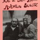 Aventure Suisse / Niki de Saint Phalle