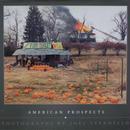 AMERICAN PROSPECTS / JOEL STERNFELD