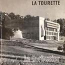 LA TOURETTE / Le Corbusier