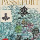STEINBERG'S PASSPORT / Saul Steinberg