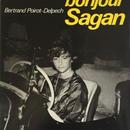 bonjour sagan / bertrand poirot delpech