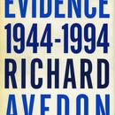 EVIDENCE 1944-1994 / Richard Avedon