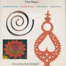 First Shape /Ivan and Jane Clark Chemayeff
