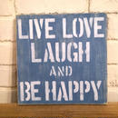 wood board D ~LIVE LOVE LAUGH~