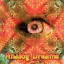 Analog Dreams