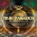 Time Paradox Compiled by YUTA