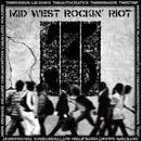 MID WEST ROCKIN' RIOT vol.3  / V.A. (CD)