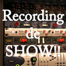 Recording de SHOW!!【当選の方】