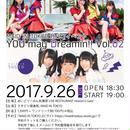 【予約チケット】You may Dreamin!! Vol.02