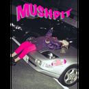 MUSHPIT #9