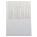 MARFA JOURNAL #7 【White Album】