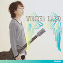 2nd Single「WONDER LAND」