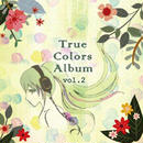 True Colors Album vol.2