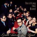 ジェントル・フォレスト・ジャズ・バンド3rd ALBUM 『スリリング・ザ・バンド』