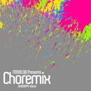 CD:MOtOLOiD Presents Choremix Compilation, Remixes included