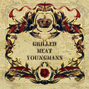 CD:「GRILLED MEAT YOUNGMANS」