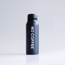 【3月2日再入荷予定】NO COFFEE STAINLESS BOTTLE