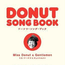 "Miss Donut and Gentlemen ""Donut Songbook"""