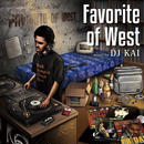 【再入荷】DJ KAI / Favorite of West