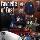 【再入荷】DJ KAI / Favorite of East