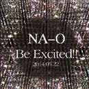 "LIVE DVD『NA-O ""Be Excited!!""@Live House D' 2014.5.22』"