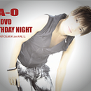 "LIVE DVD『NA-O ""BIRTHDAY NIGHT"" 大阪公演 @amHALL 2012.9.29』"