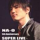 "LIVE DVD『NA-O ""5th Anniversary SUPER LIVE""@amHALL 2014.2.8』"