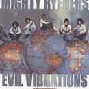 MIGHTY RYEDERS / EVIL VIBRATION COLLECTION / 7inch×2