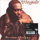 D'angelo / Erykah Badu / Brown Sugar / On & On / 7inch