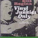 ELIS REGINA / Vinyl Junkies Only vol.6 / CD