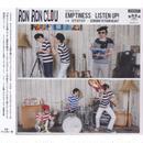 RON RON CLOU / Emptiness / Listen Up! / CD
