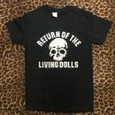 Return Of The Living Dolls Tshirt
