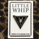 Little Whip/Scopio Rising Pin