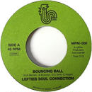 Lefties Soul Connection ‎– Bouncing Ball / Hutspot