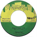Flying Fish - Sing It Loud/If I Could Fly