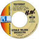 Gerald Wilson Orchestra ‎– Yesterday / When I'm Feeling Kinda Blues