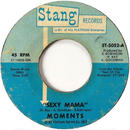 Moments, The ‎– Sexy Mama / Where Can I Find Her