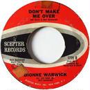 Dionne Warwick - I Smiled Yesterday / Don't Make Me Over