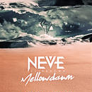 "【NEVE SLIDE DOWN】1st Single ""Mellow dawn"""
