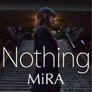 MiRA:Nothing【通常盤】
