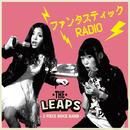 ファンタスティックRADIO/THE LEAPS