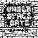 UNDER SPACE GATE