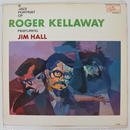 Roger Kellaway Featuring  Jim Hall  ‎– A Jazz Portrait Of Roger Kellaway(Regina Record R298 ) mono